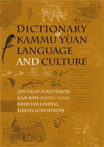 Dictionary of Kammu Ya'an Language and Culture - Jan-Olof Svantesson