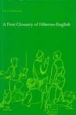 A First Glossary of Hiberno-English : A Novel - Lis Christensen