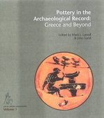 Pottery in the Archaeological Record : Greece & Beyond
