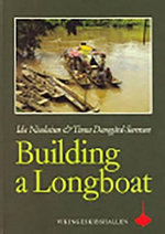 Building a Longboat : An Essay on the Culture and History of a Bornean People - Ida Nicolaisen