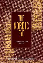 The Nordic Eye : Proceedings from NAFA 1 - Peter I Crawford