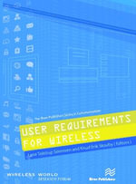 User Requirements for Wireless : River Publishers Series in Communications