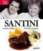Santini Dal Pescatore : Family Recipes - Aldo Santini