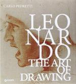Leonardo the Art of Drawing - Carolo Pedretti