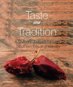 Taste and Tradition : Culinary Journey Through Southern Italy and Islands v. 2 - Roberta Corradin
