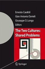 The Two Cultures : Shared Problems