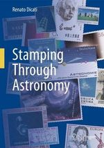 Stamping Through Astronomy : Countries of the World C-F - Renato Dicati