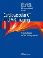 Cardiovascular CT and MR Imaging : The Candidate's Guide to the FRCS