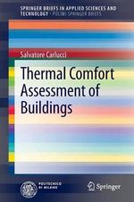 Thermal Comfort Assessment of Buildings : Numerical Investigations and 30 Years in Situ Meas... - Salvatore Carlucci
