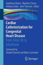 Cardiac Catheterization for Congenital Heart Disease : From Fetal Life to Adulthood
