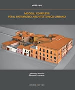 Complex Models for Architectural & Urban Heritage