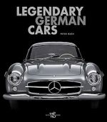 Legendary German Cars - Peter Ruch