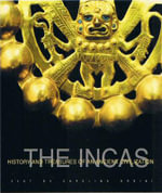Inca's : History and Treasures of an Ancient Civilization - Carolina Orsini