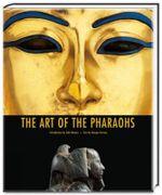 The Art of the Pharaohs - Giorgio Ferrero