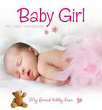 My First Steps with Teddy Bear Baby Girl : Baby Girl - FABIANIS DE VALERIA