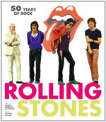 Rolling Stones : 50 Years of Rock - KRAMER HOWARD