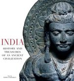 India : History and Treasures of an Ancient Civilisation - Maria Angelillo