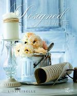 Designed in White - Lisa Libelle