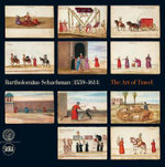 Bartholomaus Schachman (1559-1614) : The Art of Travel - Anna Frackowska