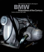 BMW : Motorcycles of the Century - Guide to Models 1923-2000 - Claudio Somazzi