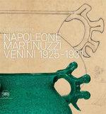 Napoleone Martinuzzi : Venini 1925-1931