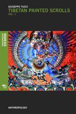 Tibetan Painted Scrolls : Part 1 - Giuseppe Tucci