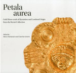Petala Aurea : Gold Sheet-Work of Byzantine and Lombard Origin from the Rovati Collection - Marco Sannazaro