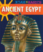 Ancient Egypt : Back to Basics