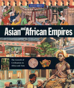 Asian and African Empires : The Growth of Civilization in Africa and Asia - Neil Morris