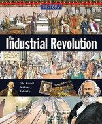 The Industrial Revolution : History of the World (Zak Books) - Neil Morris