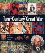Turn of the Century and the Great War : The Dawn of the 20th Century - Neil Morris