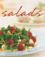 Salads  : Delicious Recipes For A Healthy Life - Elena Balashova