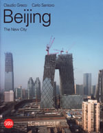 Beijing : The New City - Claudio Greco