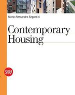 Contemporary Housing - Maria Alessandra Segantini