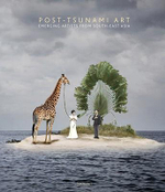 Post-Tsunami Art : Emerging Artists from South-East Asia