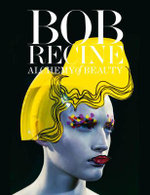 Bob Recine. Alchemy of Beauty : Alchemy of Beauty - Bob Recine