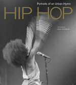Hip HOP, Portraits of an Urban Hymn : Hip Hop, Portraits of an Urban Hymn - David Scheinbaum