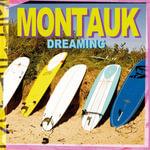 Montauk Dreaming - Ben Watts