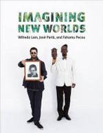 Imagining New Worlds - Jose Parla