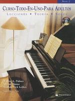 Curso Todo-En-Uno Para Adultos, Nivel 2 : Lecciones, Teoria, Solos - Willard A Palmer