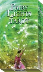 Fairy Lights Tarot - Lucia Mattioli