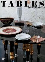 Tables : Design and Style - Cristina Morozzi