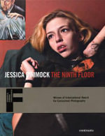 Jessica Dimmock : The Ninth Floor - Jessica Dimmock
