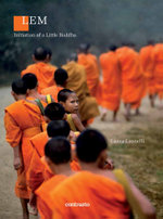 Lem : Initiation of a Little Buddha - Laura Leonelli