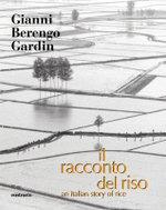 Il Racconto del Riso : an Italian Story of Rice - Carlo Petrini