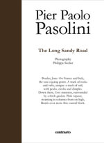 The Long Sandy Road : In Parole - Pier Paolo Pasolini