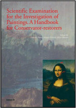Scientific Examination for the Investigation of Paintings : A Handbook for Conservator-Restorers - D. Pinna