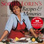 Sophia Loren's Recipes & Memories - Sophia Loren