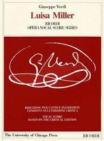 Luisa Miller : Melodramma Tragico in Tre Atti di/Melodramma in Three Acts by Salvadore Cammarano - Giuseppe Verdi