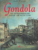 Gondola : An Extraordinary Naval Architecture - Carlo Donatelli